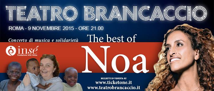 Concerto di beneficenza di NOA - Fondazione InSé Onlus - 9 novembre ore 21 - Teatro Brancaccio, Via Merulana 244 - Roma