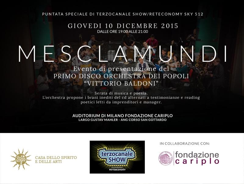 """""""Mesclamundi"""" Presentazione CD musicale - Terzocanale Show - 10 dicembre dalle 19 - Auditorium di Milano Fondazione Cariplo"""