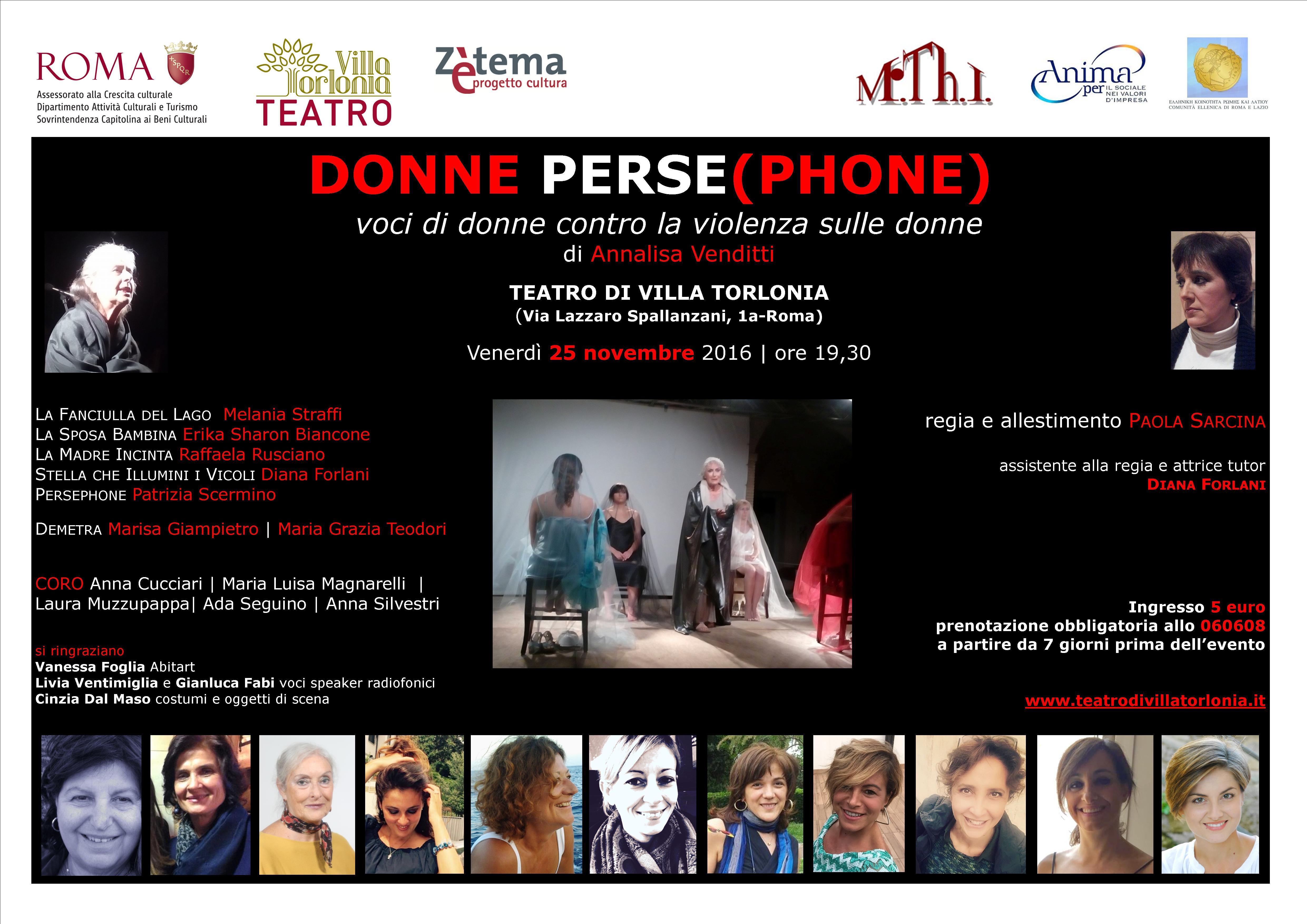 """""""Donne Perse(Phone): Voci di donne contro la violenza sulle donne"""" di Annalisa Venditti Teatro di Villa Torlonia - Venerdì 25 novembre 2016 - ore 19,30 - Via Lazzaro Spallanzani, 1a-Roma"""