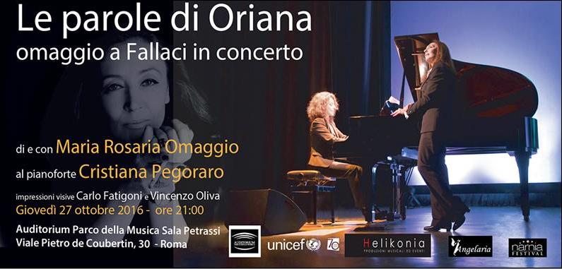 """Spettacolo """"Le parole di Oriana – omaggio a Fallaci in concerto"""" - 27 ottobre 2016 - ore 21 –c/o Sala Petrassi dell'Auditorium Parco della Musica"""