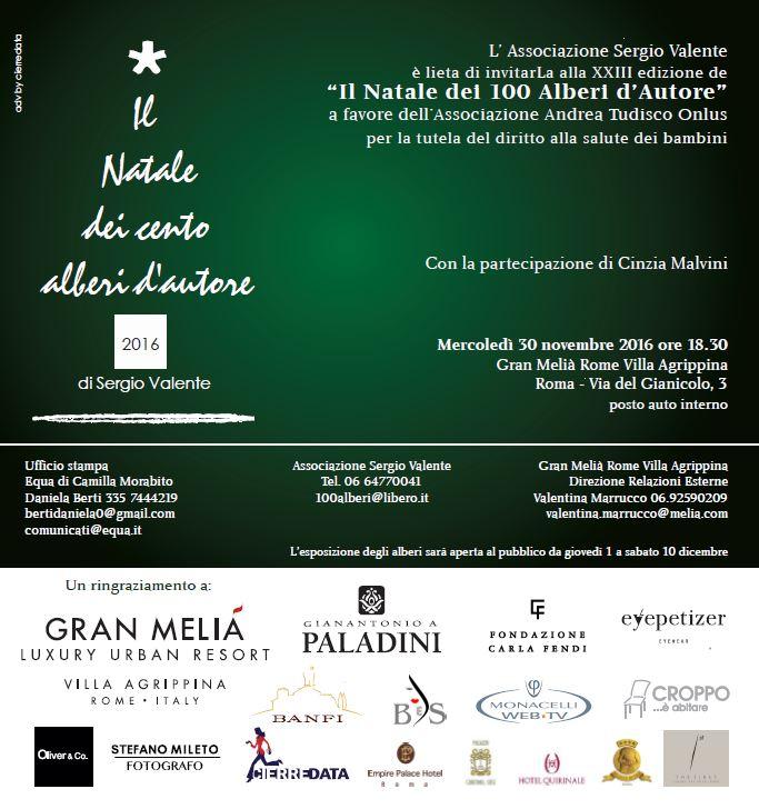 """""""Il Natale dei 100 Alberi d'Autore"""" - 30 novembre 2016 - ore 18.30 - Hotel Gran Melià Rome Villa Agrippina – Via del Gianicolo 3 - Roma"""