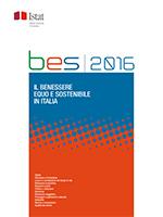 Rapporto Bes 2016: il benessere equo e sostenibile in Italia - follow up