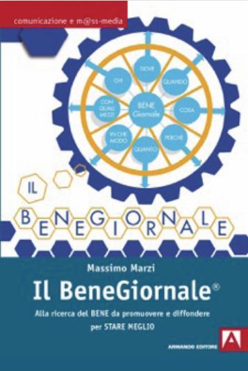 """Presentazione del libro il """"Bene Giornale"""" di Massimo Marzi - 27 Marzo 2017 - ore 10 - C.U.F.A Via XX Settembre 2 - Roma"""