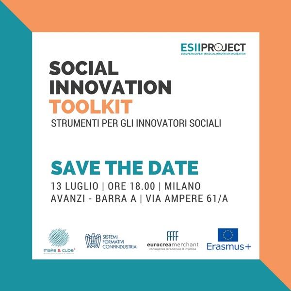 Social Innovation Toolkit - Strumenti per gli Innovatori Sociali- 13 luglio 2017 - ore 18 - sede di AVANZI - Via Ampère 61/A - Milano
