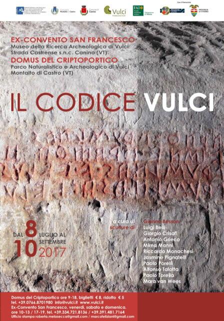 Il Codice Vulci -Dal 8 luglio al 10 settembre 2017 - Vulci e Canino a Viterbo