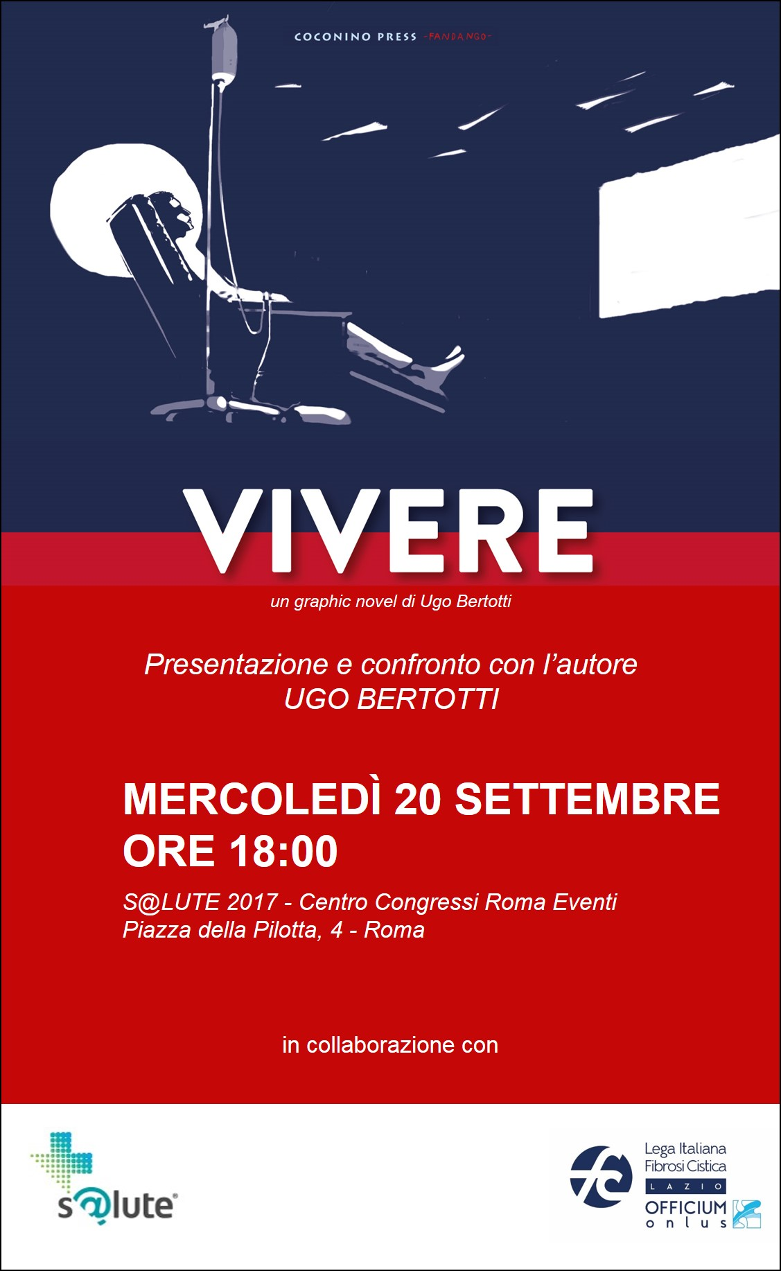 """Presentazione """"Vivere"""" di Ugo Bertotti 20 settembre 2017 – ore 18 – S@lute 2017 - Centro Congressi Roma Eventi – Piazza della Pilotta 4 - Roma"""