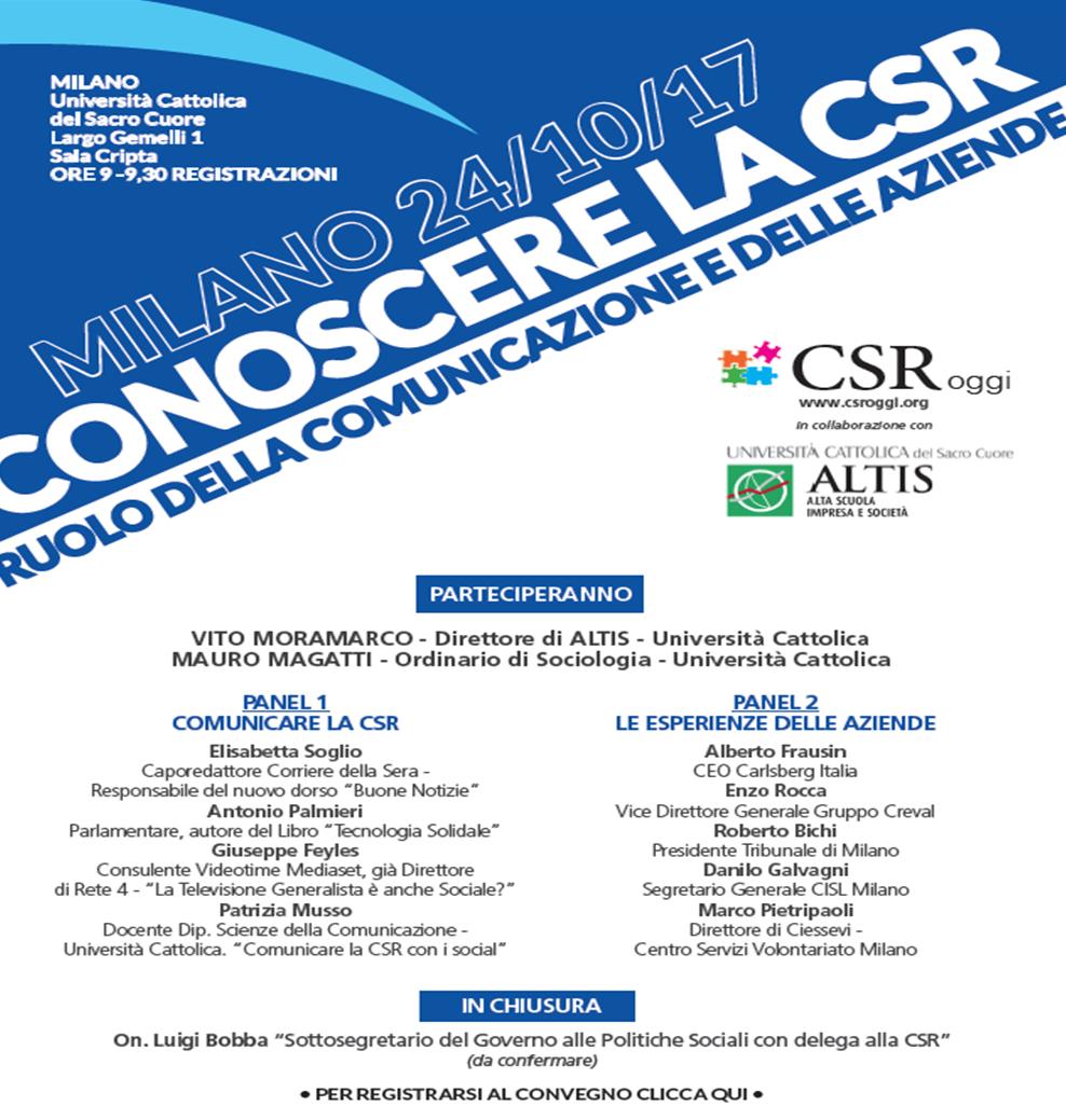 """""""Conoscere la CSR: ruolo della comunicazione e delle imprese"""" - 24 ottobre 2017 – ore 9 - Università Cattolica - ALTIS - Sala Cripta - Università Cattolica del Sacro Cuore - Largo Gemelli 1 - Milano"""