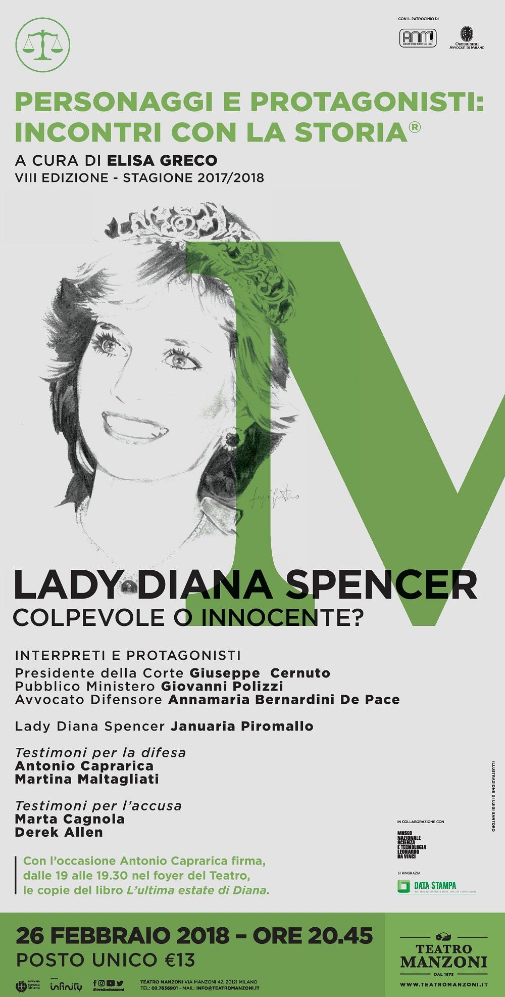 """Personaggi e Protagonisti: incontri con la Storia """"Lady Diana - Colpevole o Innocente?"""" - 26 febbraio 2018 - ore 20.45 – Teatro Manzoni - Milano"""