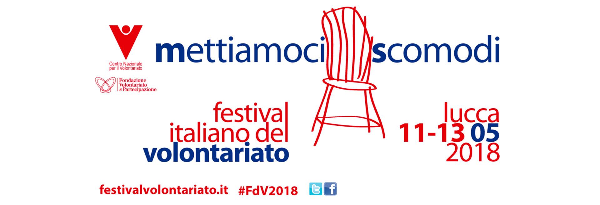 """Conferenza stampa: Un festival per riscoprire il ruolo scomodo del volontariato - 3 maggio 2018 - Ore 11.00 – 12.00 - Sala """"Caduti di Nassirya"""" - Piazza Madama - Roma"""