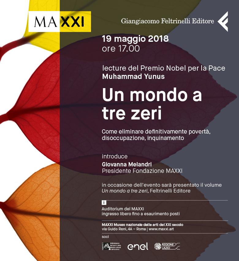 """""""Un mondo a tre zeri"""". Lecture del Premio Nobel per la Pace Muhammad Yunus - 19 maggio 2018, 17:00 - 18:30 - Auditorium del MAXXI"""