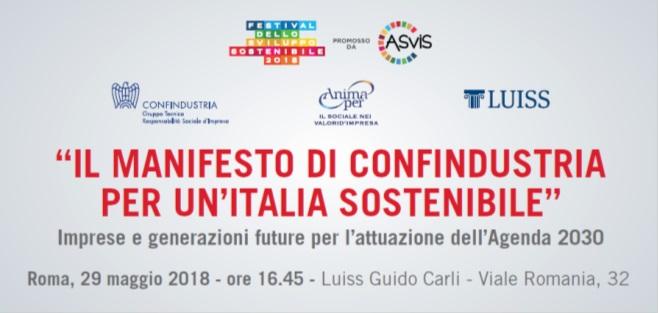 """Save the date: """"Il Manifesto di Confindustria per un'Italia sostenibile"""" - 29 maggio 2018 - Ore 16,45 – 18,30 - Luiss Guido Carli - Viale Romania 32, Roma"""