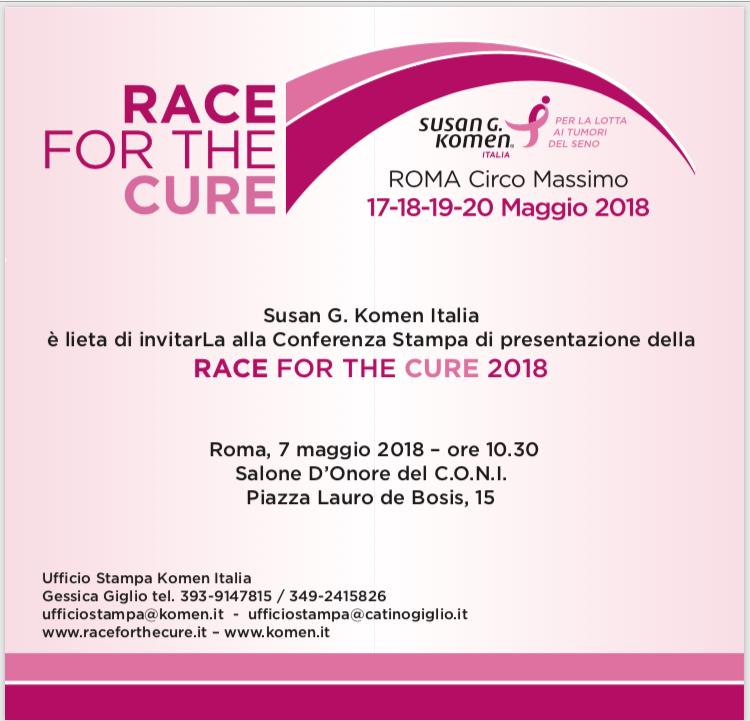 Race for the cure 2018 - Conferenza stampa di presentazione - 7 maggio 2018 - ore 10.30 - Salone d'onore Coni - Piazza Lauro de Bosis 15