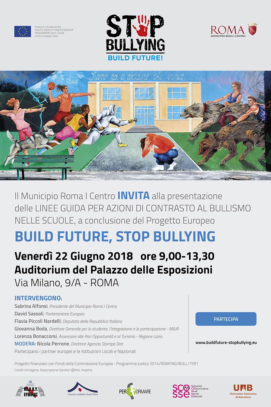BUILD FUTURE, STOP BULLYING - 22 Giugno 2018 - ore 9,00-13,30 - Auditorium del Palazzo delle Esposizioni - Via Milano, 9/A – Roma