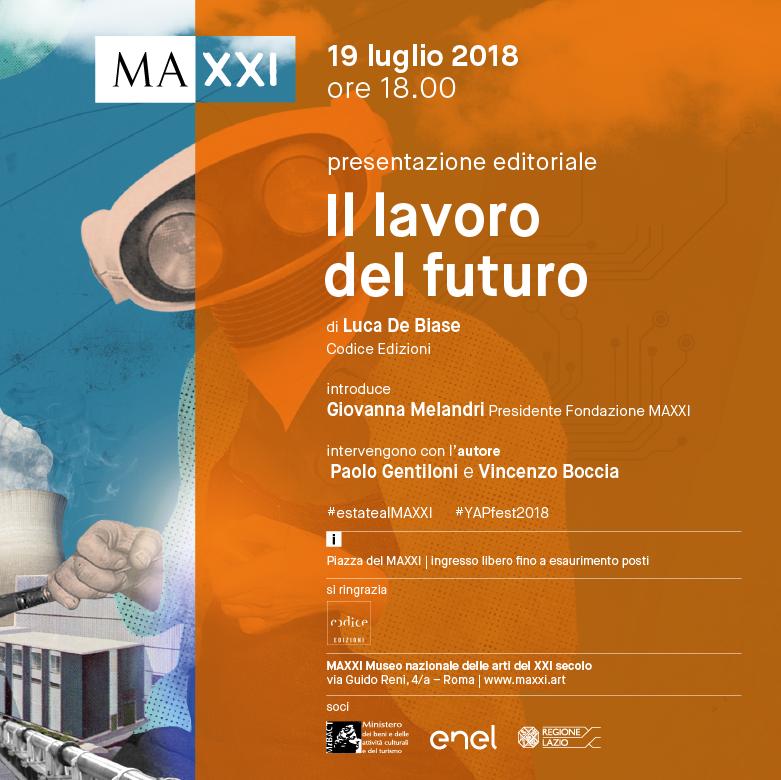 """Presentazione libro """"Il lavoro del Futuro"""" di Luca De Biase - 19 luglio 2018 - ore 18 – Via Guido Reni 4/a"""