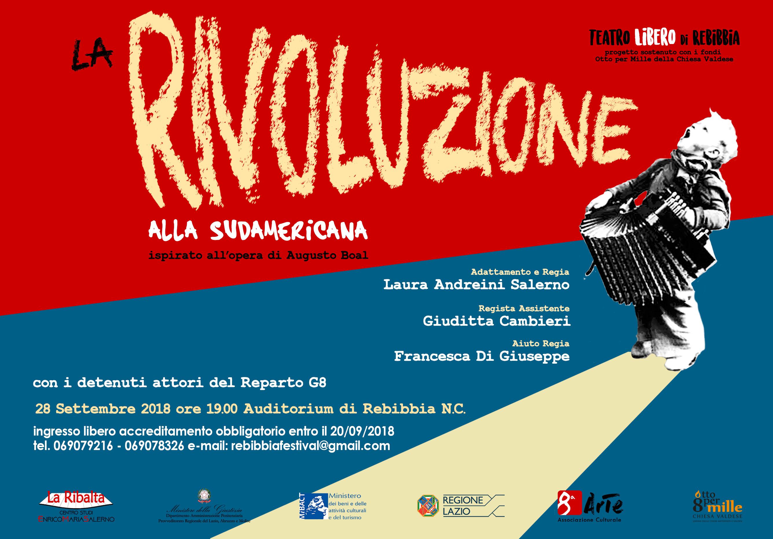 """Teatro Libero di Rebibbia """"La Rivoluzione alla Sudamericana"""" - 28 settembre 2018 - ore 19 – Auditorium di Rebibbia"""