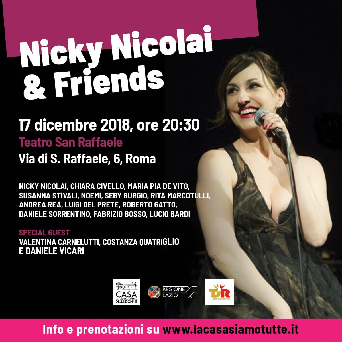 Nicky Nicolai & Friends - 17 dicembre 2018, 20:30 - Teatro San Raffaele Via di S. Raffaele, 6, Roma