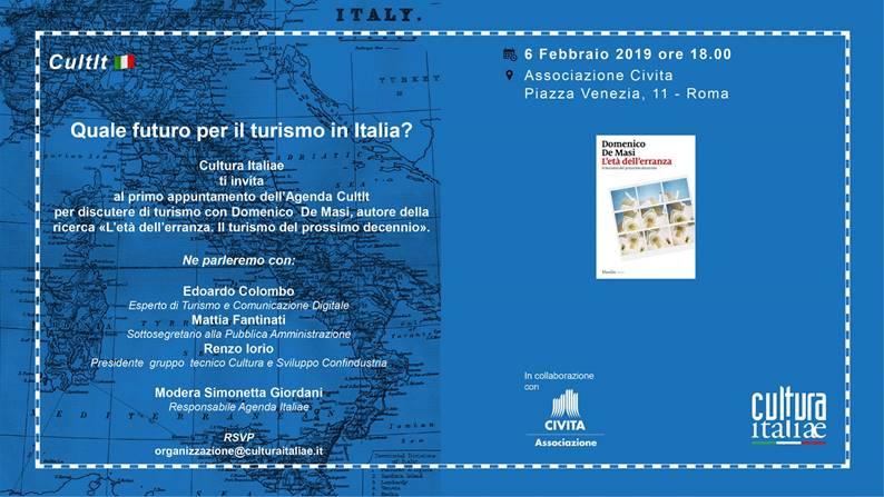 """Incontro """"Quale futuro per il turismo in italia?"""" - 6 febbraio 2019 - ore 18 – Civita – Piazza Venezia 11 - Roma"""