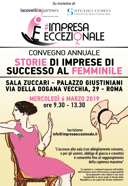 """Convegno Annuale """"#IMPRESA ECCEZIONALE"""" - 6 marzo 2019 - ore 9.30 - 13.30 - Sala Zuccari - Palazzo Giustiniani - Via della dogana vecchia, 29 - Roma"""