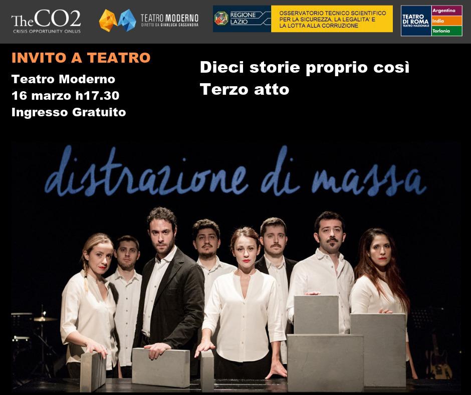 """Spettacolo """"Dieci storie proprio così, terzo atto"""" - Sabato 16 Marzo - ore 17.30 - Teatro Moderno di Latina"""