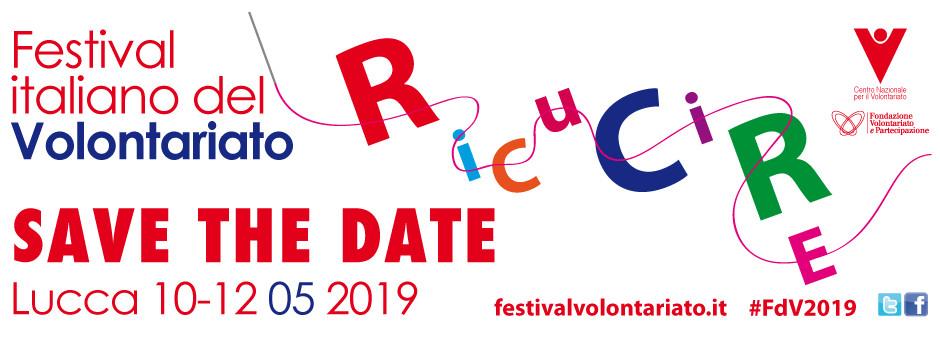 Festival del Volontariato 2019 - Lucca -10-12 maggio 2019