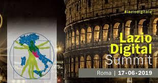 LAZIO DIGITAL SUMMIT - 17 Giugno 2019 - Wegil, Largo Ascianghi 5 - Roma