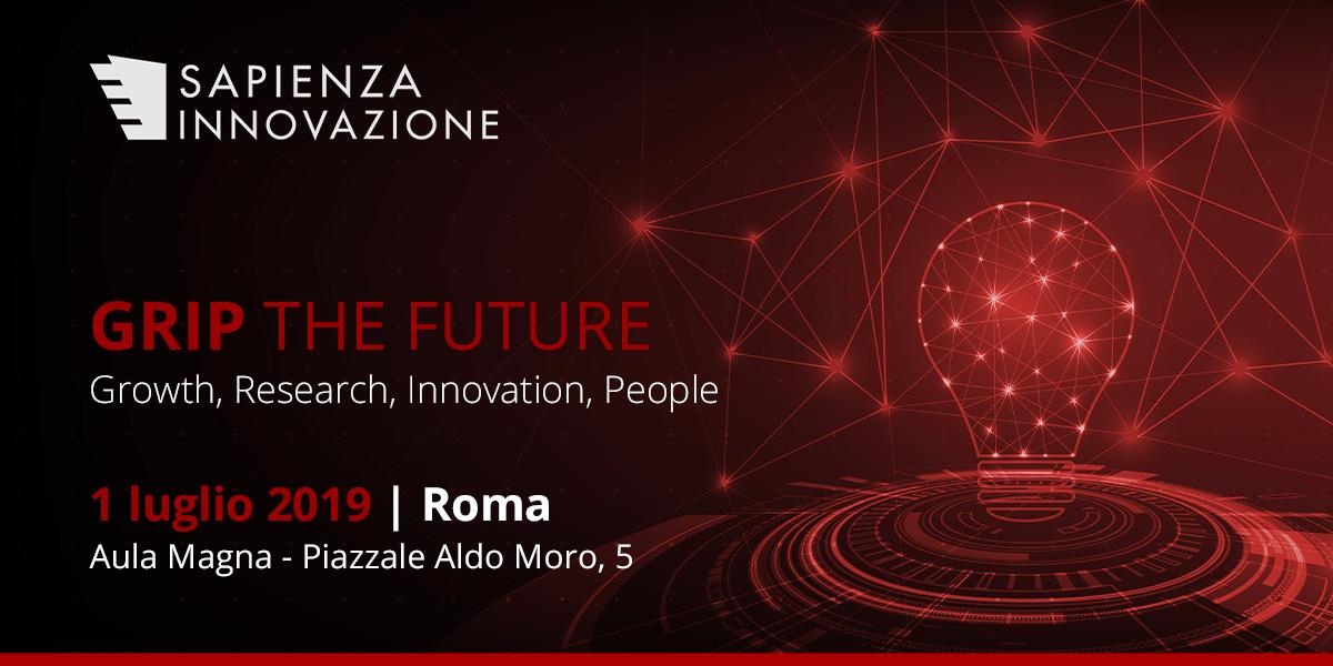 """""""GRIP THE FUTURE"""" - 1 luglio 2019 – ore 9.30 - Università La Sapienza di Roma – Aula magna Piazzale Aldo Moro 5 -Roma"""