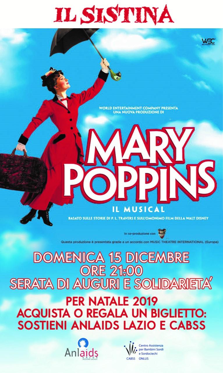 Mary Poppins – Evento a favore di Anlaids Lazio e Cabss Onlus - Domenica 15 dicembre - ore 21 -Teatro Sistina - Roma