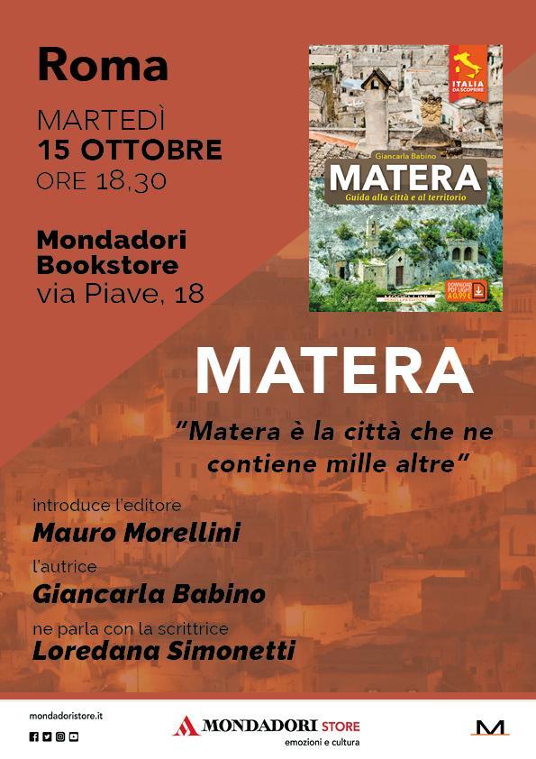 """Presentazione libro """"Matera"""" di Giancarla Babino - 15 ottobre 2019 - ore 18 - libreria Mondadori - Via Piave, 18 – Roma"""