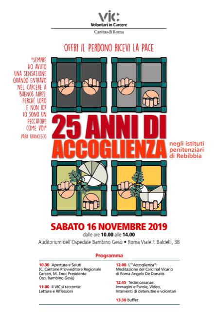 Il VIC compie 25 anni - Sotto il segno dell'accoglienza - Sabato 16 Novembre - Sala Congressi dell'Ospedale Pediatrico Bambin Gesù a Roma - Viale F. Baldelli, 38