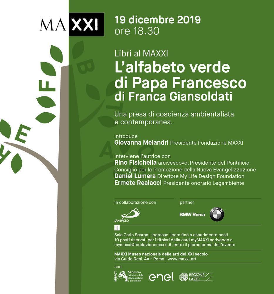 """""""L'alfabeto verde di Papa Francesco"""" di Franca Giansoldati - 19 Dicembre 2019, 18:30 - 19:30 - Sala Carlo Scarpa - MAXXI"""