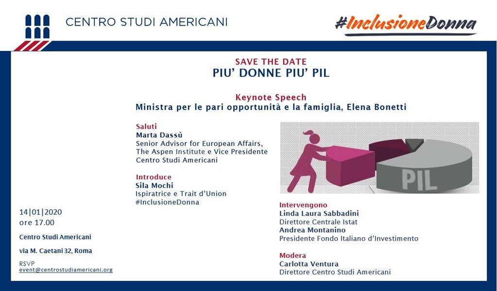 """""""Più Donne Più PIL"""" - 14 Gennaio 2020 - ore 17 - Centro Studi Americani - Roma"""