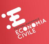 Torna il festival dell'Economia civile - dal 17-19 aprile 2020 - Firenze - Premio Imprenditori per l'Economia Civile