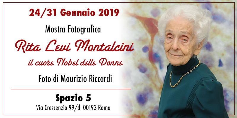 """Mostra fotografica """"Rita Levi Montalcini, il cuore Nobel delle Donne"""" - dal 24 al 31 Gennaio 2020 - Spazio5 - Via Crescenzio 99/d - Piazza del Risorgimento - Roma"""