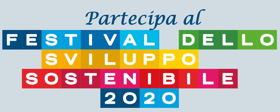 Festival dello Sviluppo Sostenibile (22 settembre - 8 ottobre): candida il tuo evento!