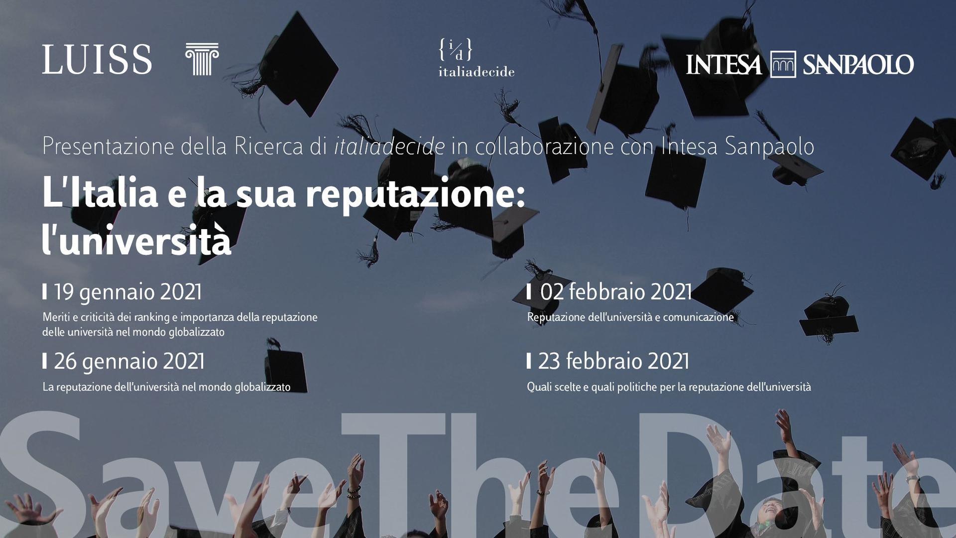 Save the Date - L'Italia e la sua reputazione: l'università - 19 gennaio - 26 gennaio - 2 febbraio - 23 febbraio