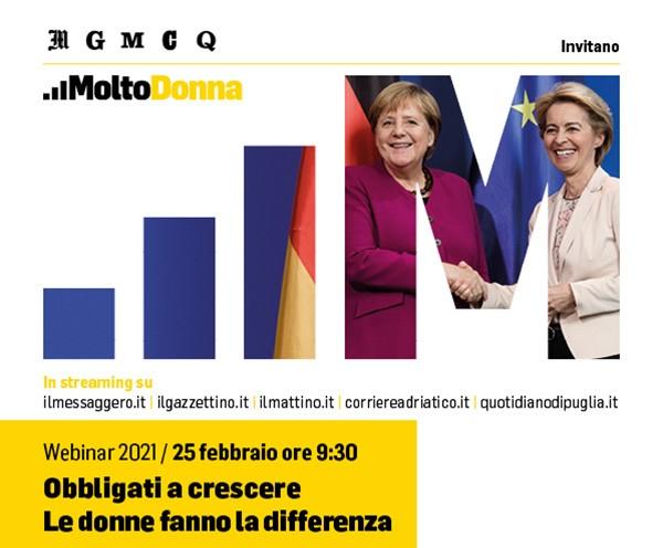 """Webinar """"Obbligati a Crescere """"Le donne fanno la differenza"""" – giovedì 25 febbraio, ore 9:30 - Il Messaggero.it"""