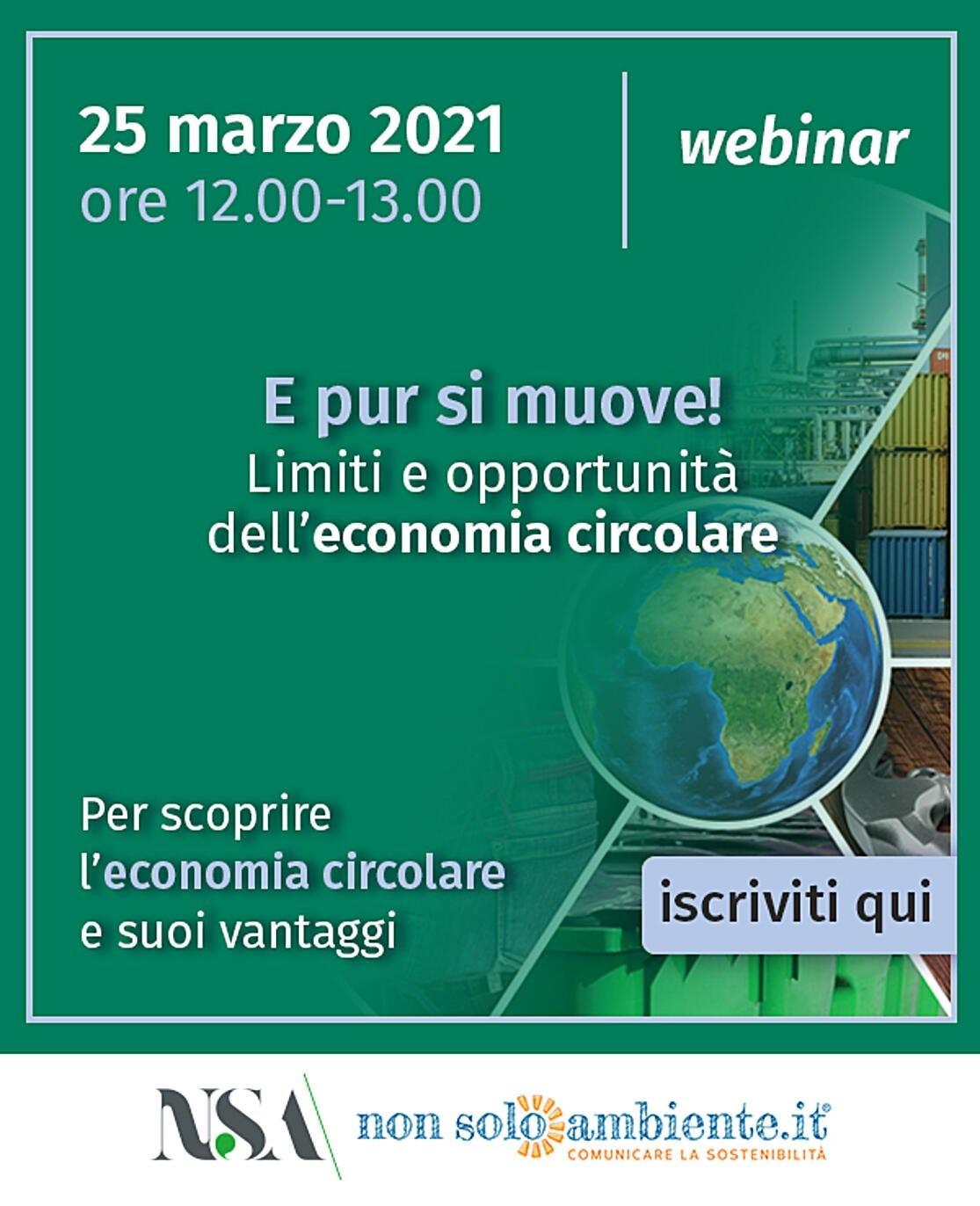 """Nonsoloamiente.it """"E pur si muove!: Limiti ed opportunità dell'Economia Circolare"""" – 25 marzo 2021 – ore 12-13"""