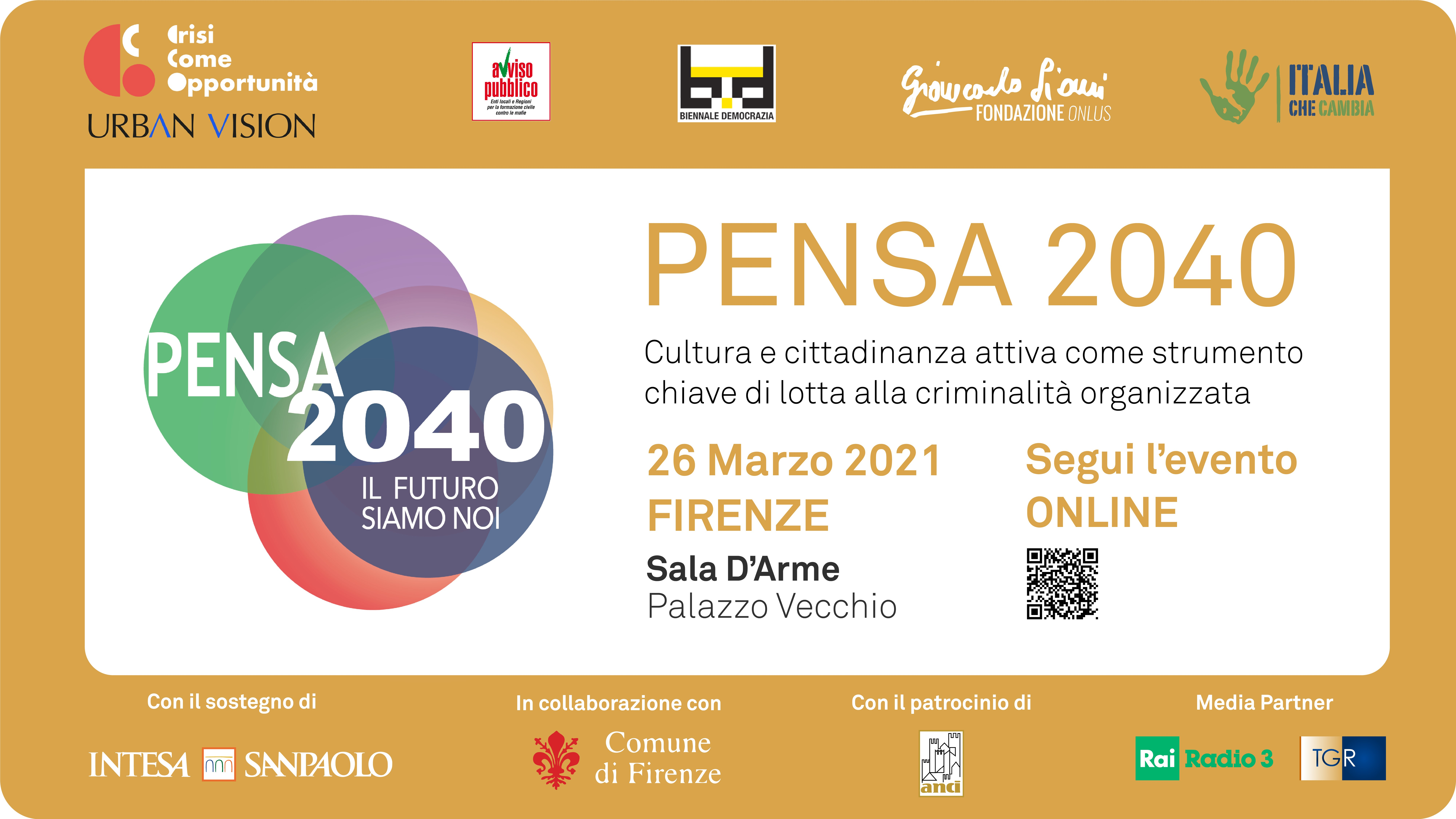 Pensa2040: cultura e cittadinanza attiva come strumento chiave di lotta alla criminalità organizzata