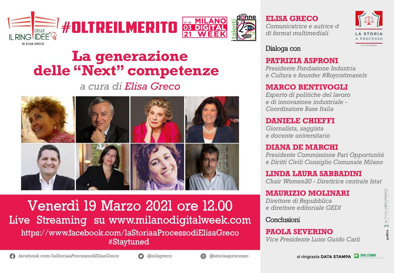 """#oltreilmerito Il Ring delle Idee """"La generazione delle """"Next"""" competenze"""" di Elisa Greco - Milano Digital Week 2021 - 19 marzo 2021 – ore 12"""