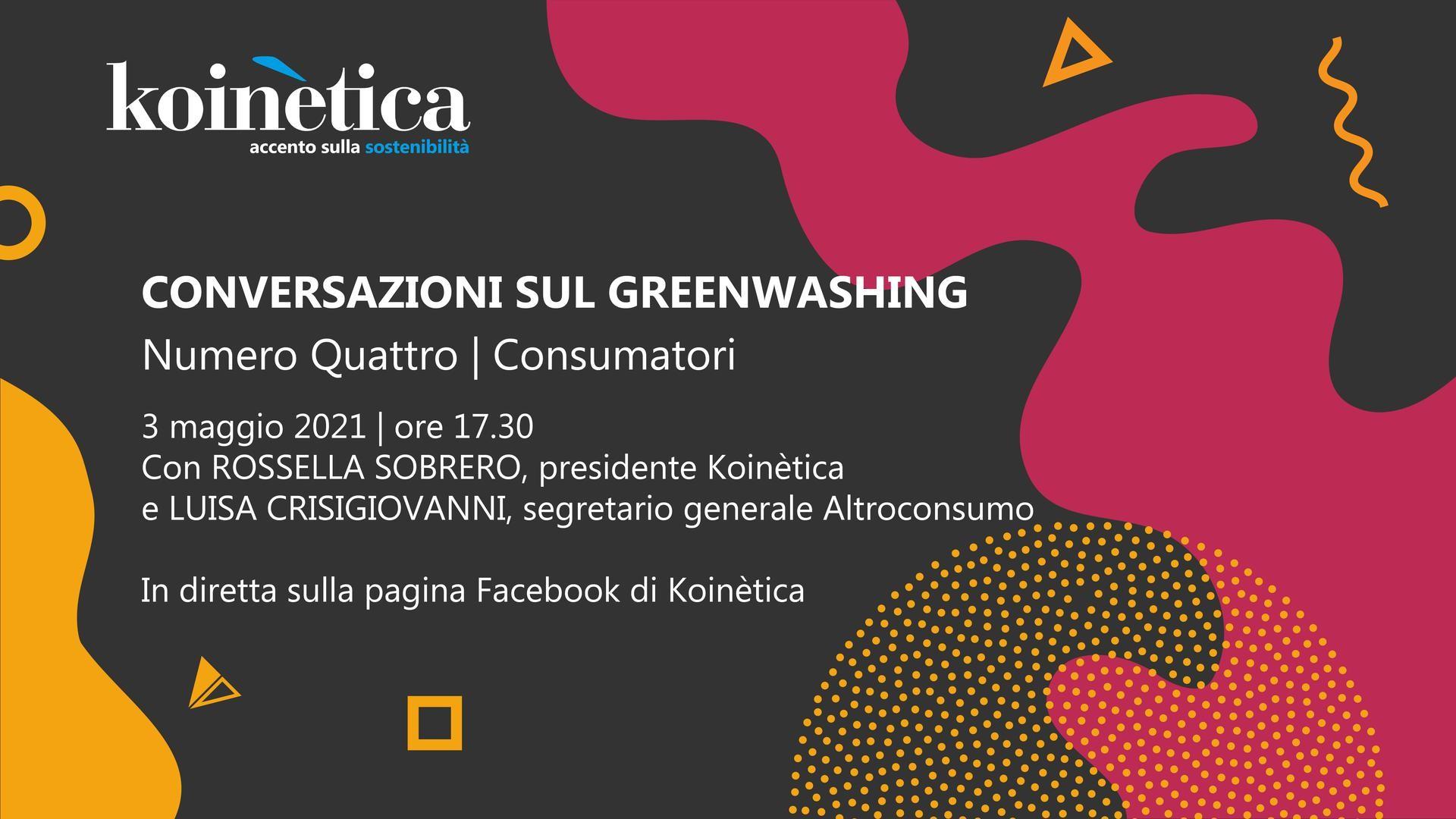 CONVERSAZIONI SUL GREENWASHING - Focus consumatori - 3 maggio 2021 – 17.30