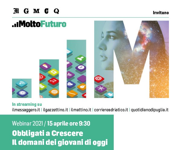 """Webinar de Il Messaggero """"Obbligati a Crescere – Il domani dei giovani di oggi"""" - 15 aprile 2020 - dalle ore 9:30"""