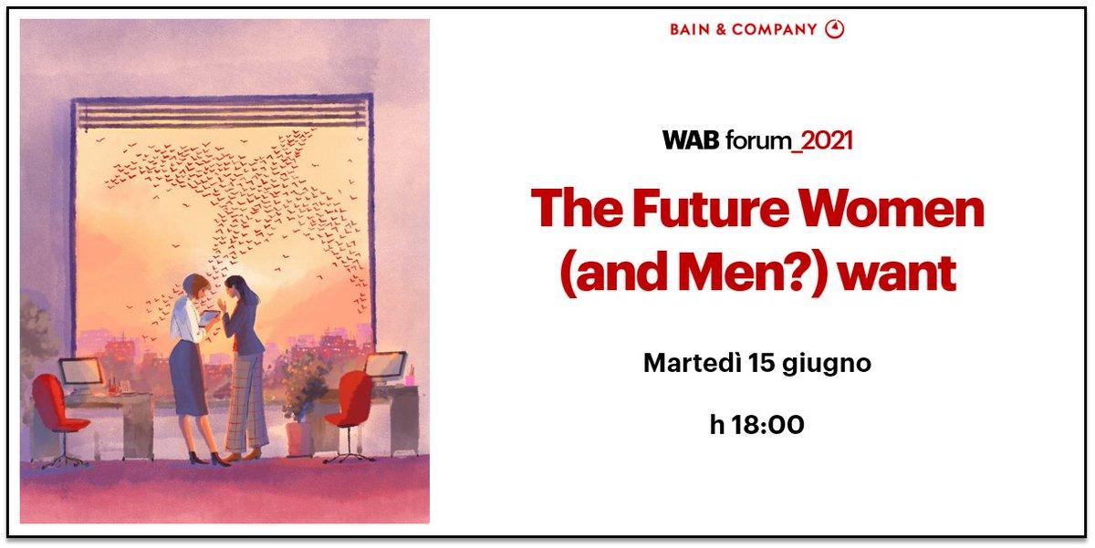 """""""THE FUTURE WOMEN (AND MEN?) WANT"""" - 15 giugno 2021 - ore 18"""