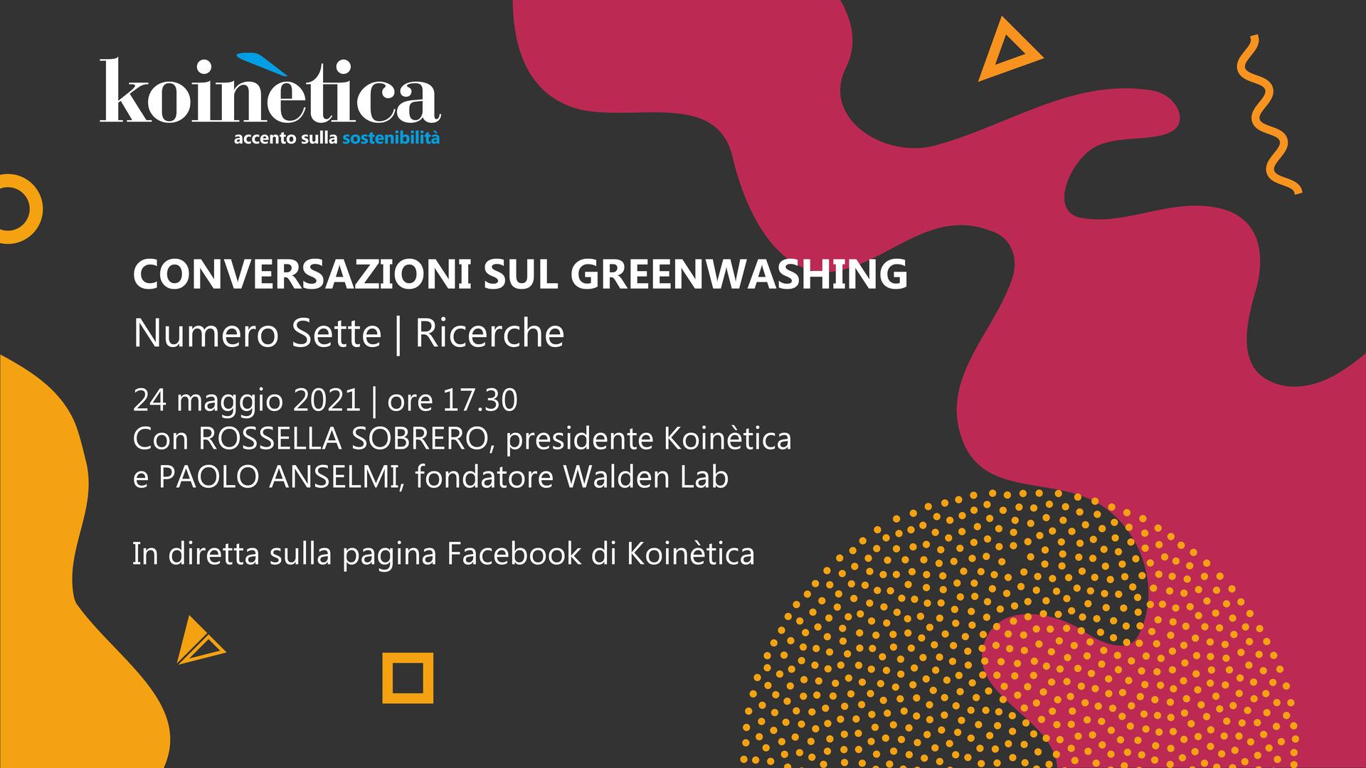 CONVERSAZIONI SUL GREENWASHING - Focus ricerche - lunedì 24 maggio 2021 - ore 17.30