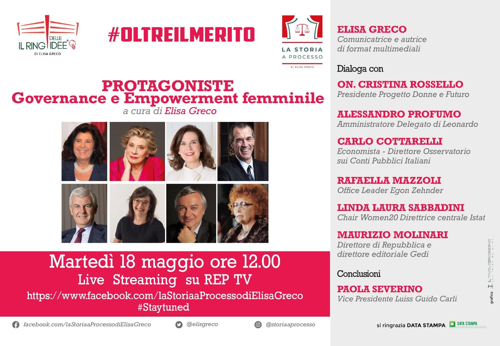 """Protagoniste """"Governance e Empowerment femminile"""" a cura di Elisa Greco - 18 maggio 2021 – ore 12 - Live Streaming su REPTV e sulla pagina facebook del Ring delle Idee"""